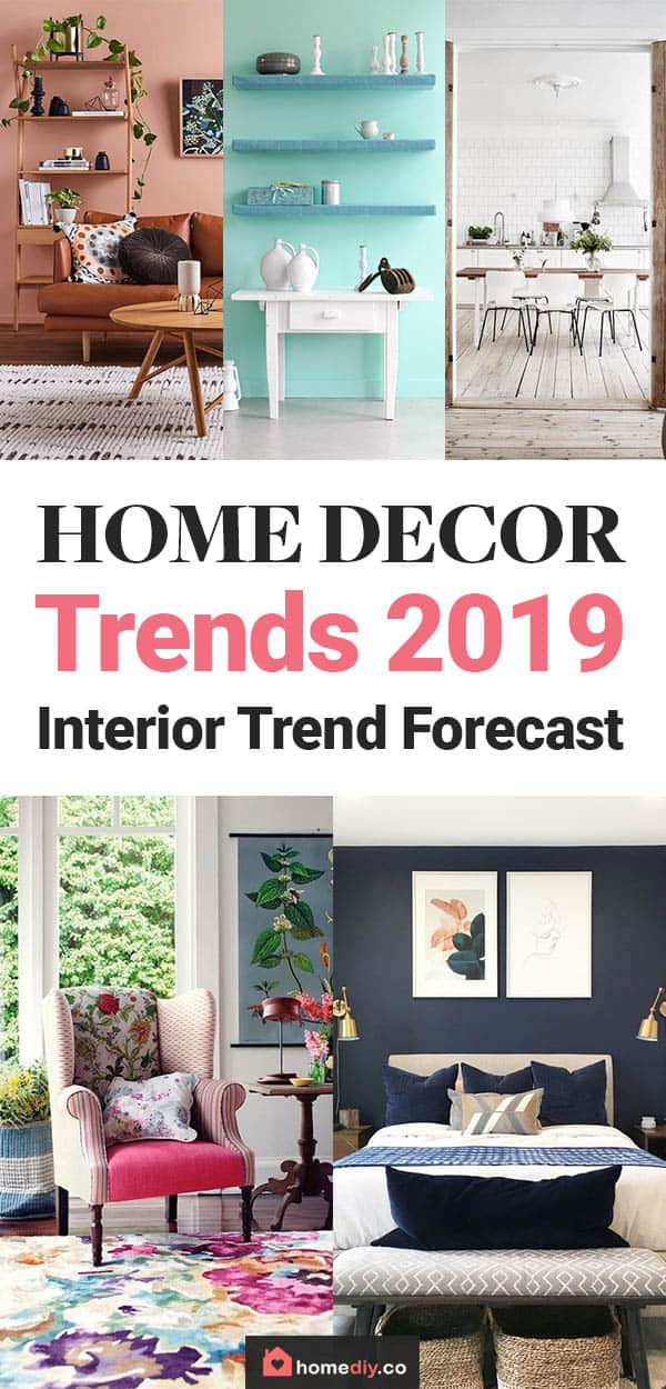 Home Decor Trends 2019 Interior Trend Forecast Home Diy