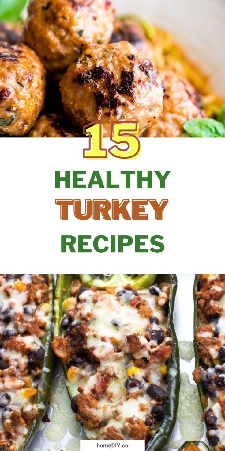 Delicious and Healthy Turkey Recipes - 15 Best Ideas of Turkey Recipes