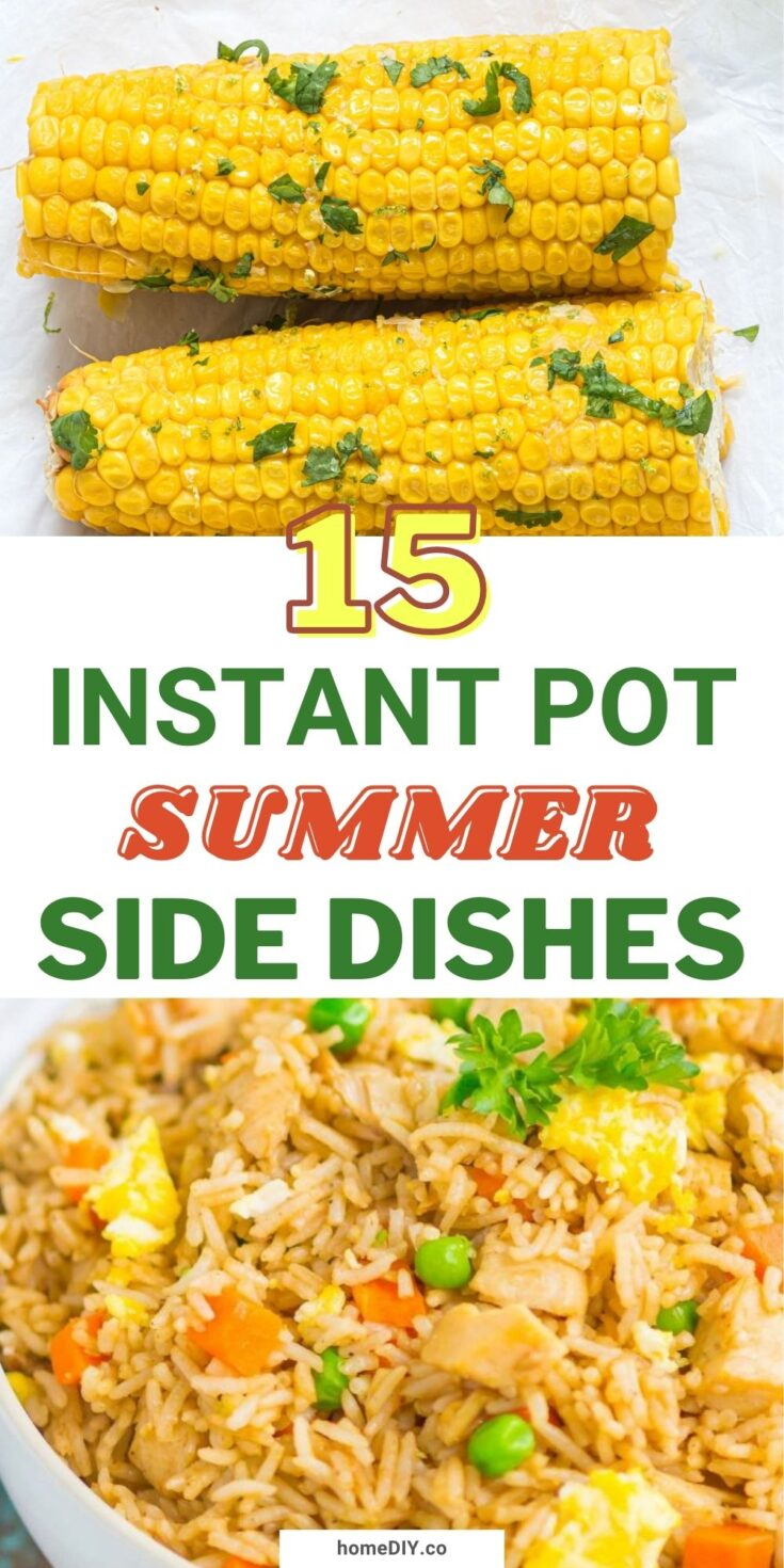 15 Easy and Refreshing Instant Pot Side Dishes for Summer