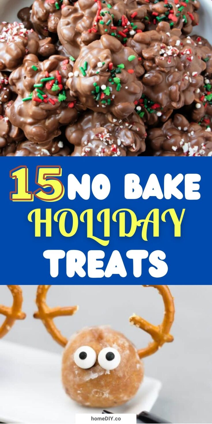 15 Easy No Bake Sweets And Treats For The Holidays